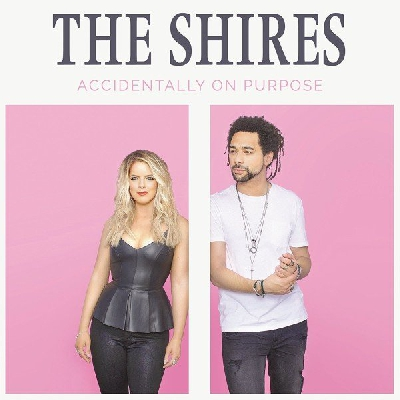 The Shires, Accidentally on Purpose