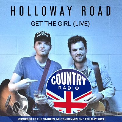 Holloway Road, Get The Girl (Live)