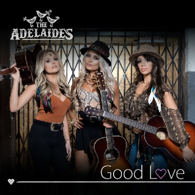 The Adelaides, Good Love