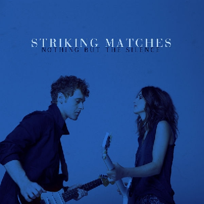Striking Matches, Hanging On a Lie