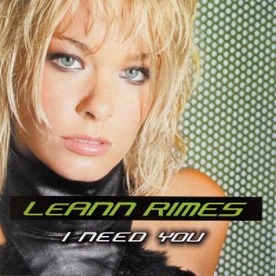 LeAnn Rimes, I Need You