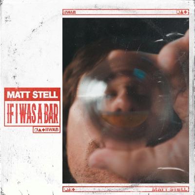 Matt Stell, If I Was A Bar