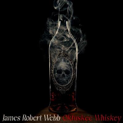 James Robert Webb, Okfuskee Whiskey