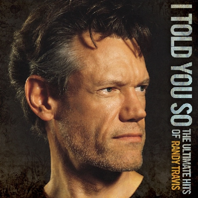 Forever and Ever, Amen, Randy Travis