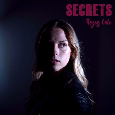 Rosey Cale, Secrets