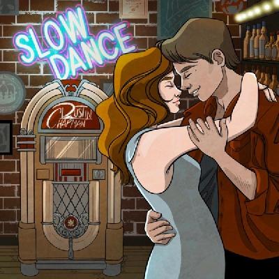 Dustin Chapman, Slow Dance