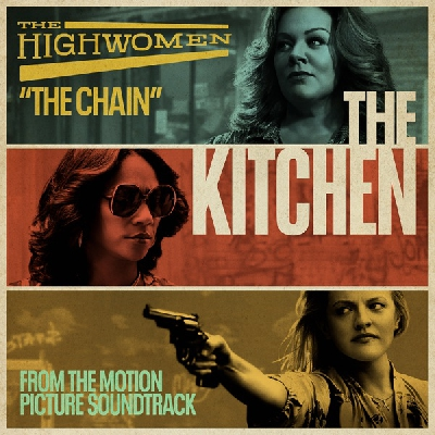 The Highwomen, The Chain ('The Kitchen' Soundtrack)