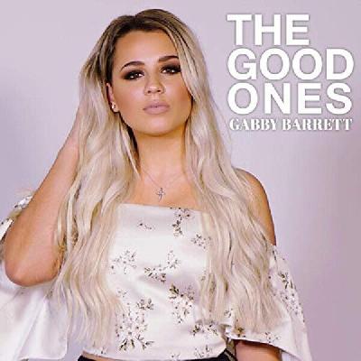 Gabby Barrett, The Good Ones
