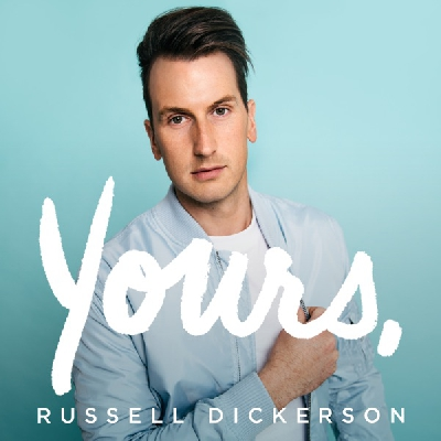 Russell Dickerson, Yours